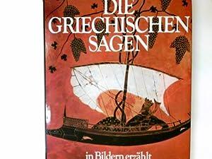 Die griechischen Sagen. in Bildern erzählt von: Lessing, Erich Ill.