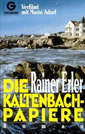 Die Kaltenbach-Papiere : Roman.: Erler, Rainer: