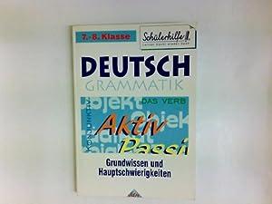 Deutsch-Grammatik. Grundwissen und Hauptschwierigkeiten : Deutsch 7./8.Klasse.: Kurt Schreiner: