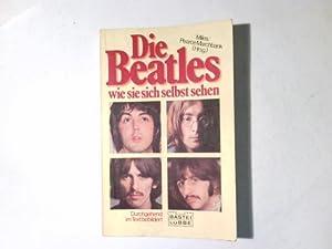 Die Beatles, wie sie sich selbst sehen.: Miles, Barry: