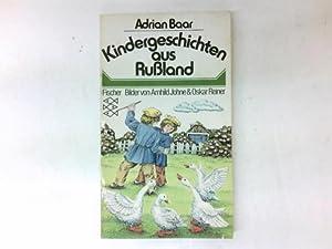 Kindergeschichten aus Russland. hrsg. u. übers. von: Baar, Adrian: