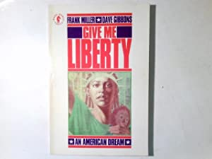 Give Me Liberty. An American Dream.