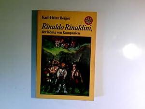 Rinaldo Rinaldini, der König von Kampanien.: Berger, Karl Heinz: