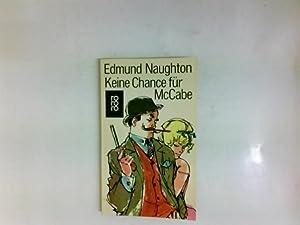 Keine Chance für McCabe : Roman.: Naughton, Edmund und