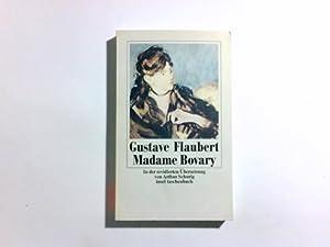 Madame Bovary. Rev. Übers. aus dem Franz.: Flaubert, Gustave und