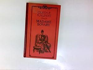 Madame Bovary: Flaubert, Gustave:
