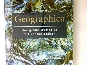Geographica : der große Weltatlas mit Länderlexikon.: Cheers, Gordon Hrsg.: