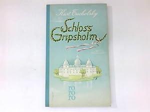 Schloss Gripsholm. Textill. von Wilhelm M. Busch.: Tucholsky, Kurt: