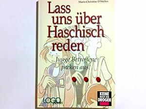 Lass uns über Haschisch reden . : Welles, Marie-Christine d'