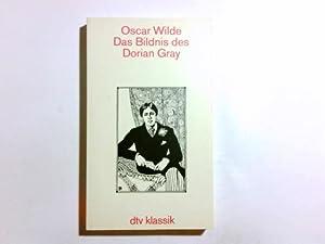 Das Bildnis des Dorian Gray. [Aus dem: Wilde, Oscar und