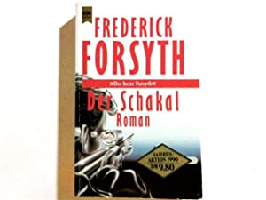 Der Schakal : Roman. [Aus d. Engl.: Forsyth, Frederick: