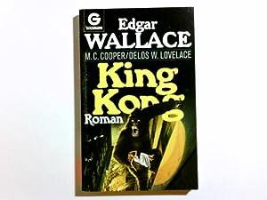 King Kong : Roman. Delos W. Lovelace.: Lovelace, Delos Wheeler,