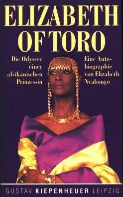 Elizabeth of Toro : eine Autobiografie. von.: Nyabongo, Elizabeth: