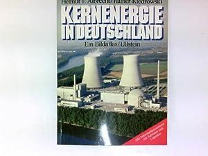 Kernenergie in Deutschland : e. Bildatlas. ; Rainer Kiedrowski