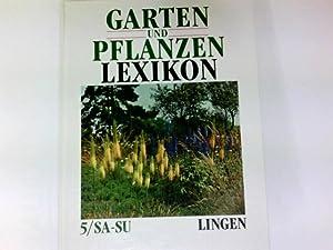 Garten- und Pflanzen-Lexikon Band 5 SA-SU