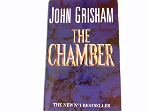 an analysis of the chamber a novel by john grisham John grisham's new book is about a momentous  completely daylight-deprived prison provides the most egregious chamber of horrors in a book that.