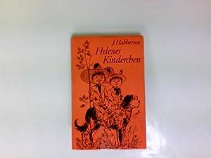 Helenes Kinderchen.: Habberton, John: