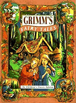 Grimm's Fairy Tales: The Children's Classic Edition: Borgenicht, David, Jacob