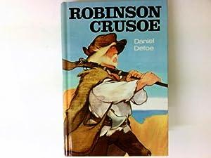 Robinson Crusoe.: Defoe, Daniel und