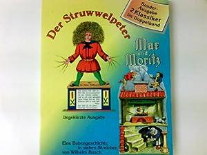 Der Struwwelpeter Max und Moritz: Busch, Wilhelm: