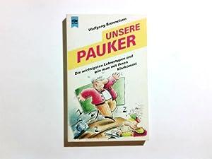 Unsere Pauker : die wichtigsten Lehrertypen und: Brenneisen, Wolfgang: