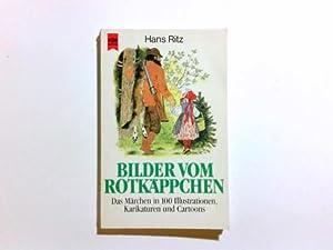 Bilder vom Rotkäppchen : d. Märchen in: Erckenbrecht, Ulrich [Hrsg.]: