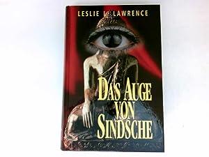Das Auge von Sindsche : Roman. Ins: Lawrence, Leslie L.:
