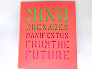 Mind Grenade : Manifestos from the Future.: Plunkett, John and