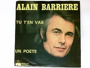 Tu t'en vas/Un poete / Vinyl single: Barriere, Alain: