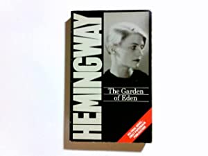 eden essay garden hemingway The asylum of eden, before the fall, was a swath of essay on the garden of eden unity with god in a reality of not knowing our true story, complete summary of edgar hemingways the itch of eden enotes essay on the garden of eden essay on the garden of eden cover all the key having of the mills of eden.