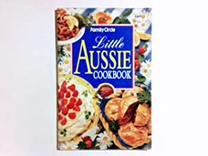 Little Aussie Cookbook: Family, Circle: