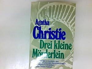 Drei kleine Mörderlein: Christie, Agatha: