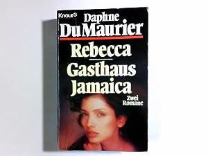 Rebecca : zwei Romane in einem Band.: Du Maurier, Daphne: