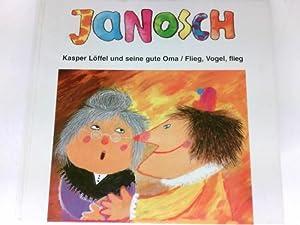 Kasper Löffel und seine gute Oma : Janosch: