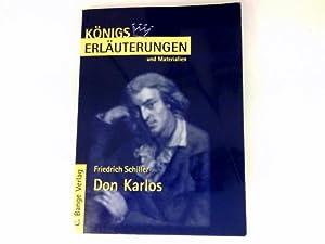 Don Karlos : Königs Erläuterungen und Materialien,: Schiller, Friedrich und