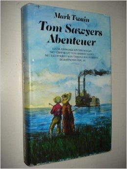 Tom Sawyers Abenteuer. Ein klassischer Kinder-Roman: Mark, Twain und