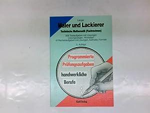 Maler und Lackierer, Technische Mathematik (Fachrechnen) : Langer, Heinz: