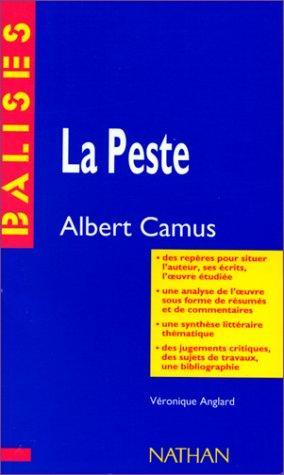 La PesteLa peste, Albert Camus: Camus, Albert: