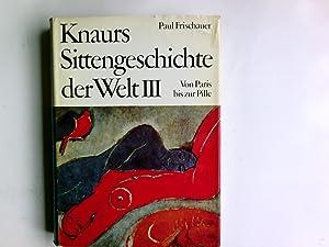 Knaurs Sittengeschichte der Welt. Von Paris bis: Frischauer, Paul: