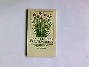 "Manuel Gassers Kräutergarten. mit Holzschn. aus ""New: Gasser, Manuel:"