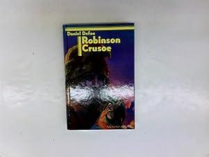 Robinson Crusoe: Defoe, Daniel: