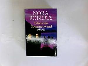 Nora Roberts: Lilien im Sommerwind: Roberts, Nora: