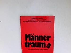 Männertraum(a). Lesebuch für Erwachsene.: Körner, Heinz [Hrsg.]