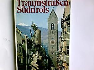Traumstrassen Südtirols. ; Löbl-Schreyer: Dietl, Eduard, Robert