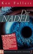 Die Nadel. Dt. von Bernd Rullkötter. Neu: Follett, Ken und