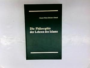 Die Philosophie der Lehren des Islam.: Ahmad, Hazrat Mirza