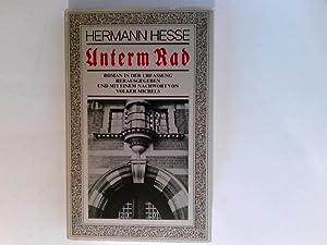 Unterm Rad : Roman in d. Urfassung.: Hesse, Hermann: