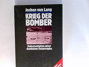 Krieg der Bomber : Dokumentation e. dt.: Lang, Jochen von: