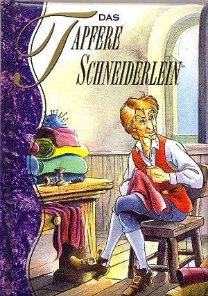 Das Tapferer Schneiderlein: Grimm, Gebrüder: