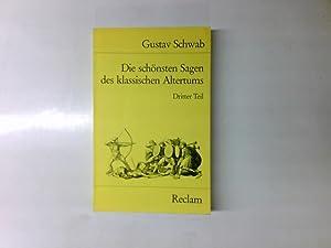 Die schönsten Sagen des klassischen Altertums ;: Gustav Schwab: